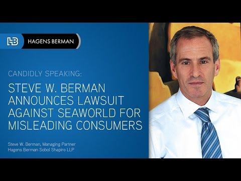 Steve Berman Announces Lawsuit Against SeaWorld Entertainment Inc.