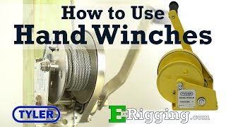 How to Use Tyler Tool Hand Winches