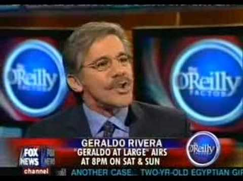 The Bill O'Reilly and Geraldo Rivera Bust Up