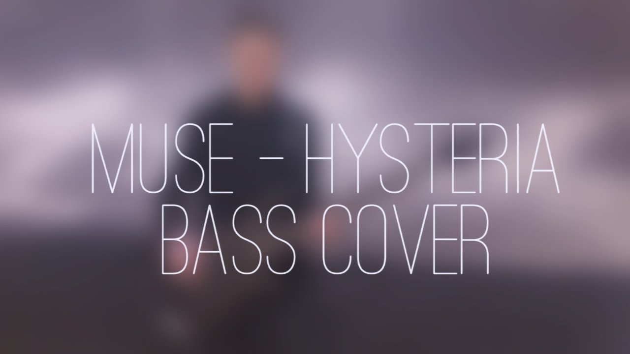 MUSE - Hysteria BASS COVER