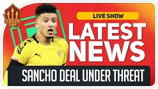Man Utd Battle Chelsea For Sancho Transfer! Man Utd News Now