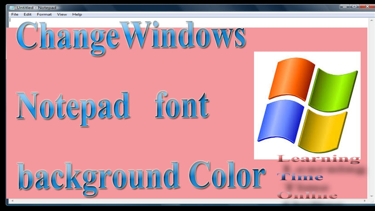 How to change Windows Notepad Background+font color - YouTube