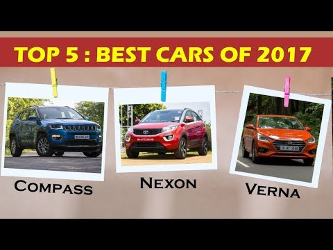Top 5 - Best Cars of the Year 2017 in India | ICN Studio