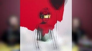 Rihanna - ANTI | Album Review #32