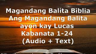 Download lagu (3) Magandang Balita Biblia - Lucas Kabanata 1-24 - Audio + Text