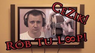 CeZik - TV [RóbTuLoop! #1]