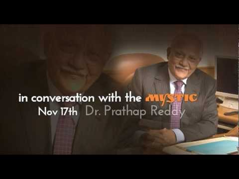 In Conversation with the Mystic with Dr. Prathap Reddy