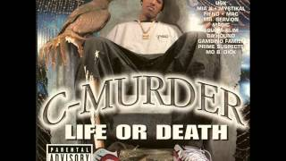 C Murder-A 2nd Chance(With Lyrics)