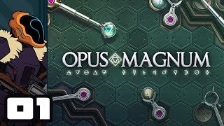 Let's Play Opus Magnum - PC Gameplay Part 1 - Mindbender