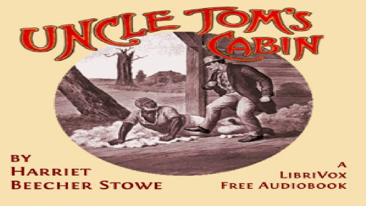 Uncle Tom's Cabin Additional Summary