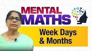 Learn basic of mental Maths for beginners   Time - Week Days & Months   Maths Tricks