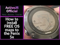 Garmin Fenix 5x - How to install Free open street maps with contours OSM