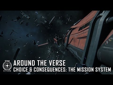 Star Citizen: Around the Verse - Choice & Consequences, the Mission System