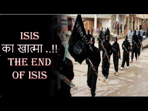 ISIS का खात्मा ...!!!! THE END OF ISIS [HINDI]
