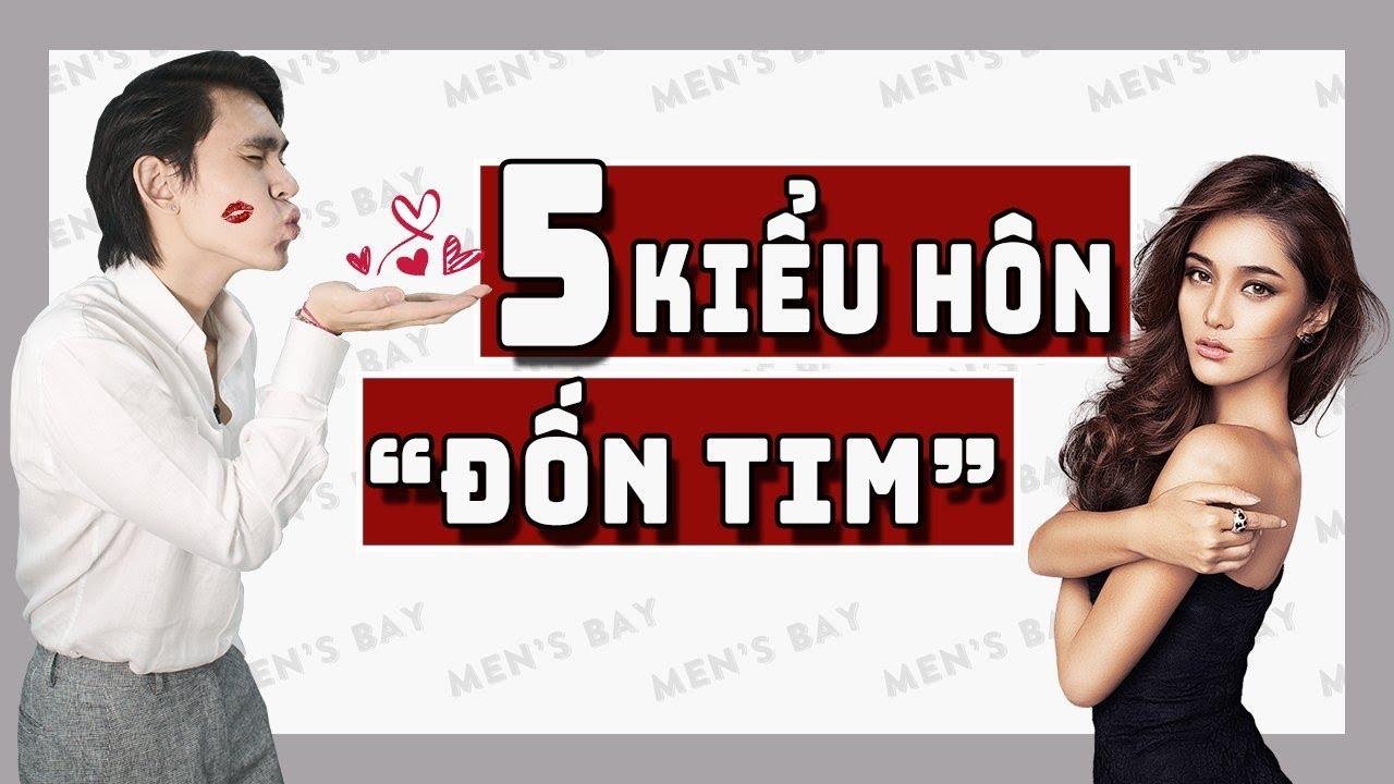 "5 KIỂU HÔN HẤP DẪN ""ĐỐN TIM"" MỌI CÔ GÁI   Men's Bay"