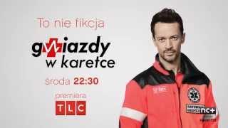 Gwiazdy w karetce - Rafał Cieszyński - TLC