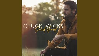 Chuck Wicks Solid Gold