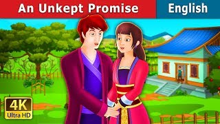 An Unkept Promise Story | Stories for Teenagers | English Fairy Tales