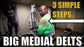 """BIG """"Medial"""" DELTS :  3 Simple Steps!                             [ Best Shoulder Exercises ]"""