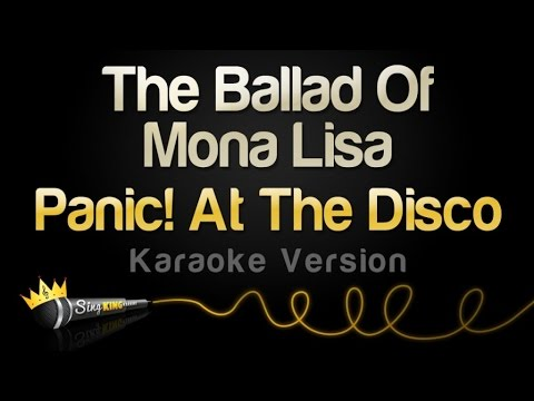 Panic! At The Disco - The Ballad Of Mona Lisa (Karaoke Version)