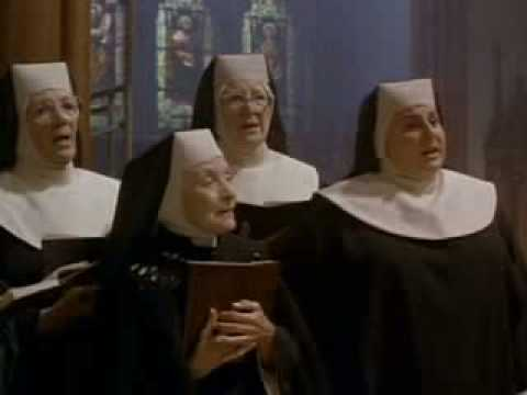 Sister Act - Hail Holy Queen Unpolished Version The Sisters