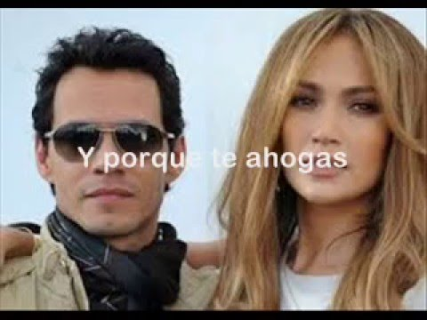 Jennifer Lopez with Marc Anthony  -   No Me Ames