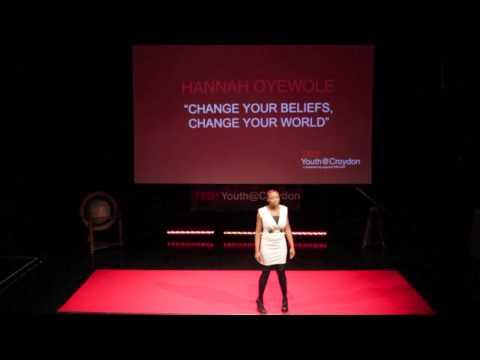 Change your beliefs, change your world | Hannah Oyewole | TEDxYouth@Croydon