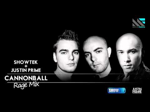 Showtek + Justin Prime  Cannonball Rage Mix