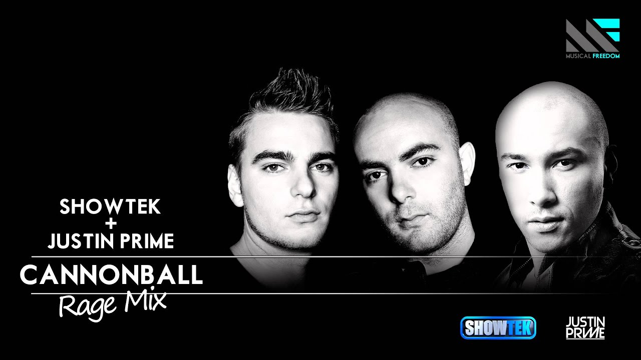 showtek justin prime cannonball rage mix youtube