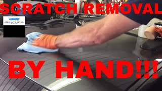 How to Remove Scratches by Hand!!! No Machines!! No Rotary, No Expensive DA, No Pneumatic Tools!!