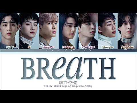 GOT7 Breath Lyrics (갓세븐 넌 날 숨 쉬게 해 가사) (Color Coded Lyrics)