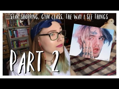 REACTING TO LIL PEEP - PART 2 (gym class, the way i see things & star shopping)