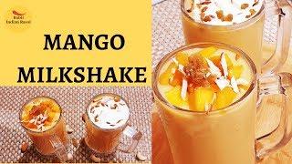 Easy steps to make Mango Milkshake in Just 5 minutes