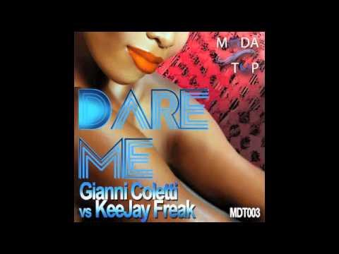 Gianni Coletti Vs KeeJay Freak - Dare Me (Radio Edit)