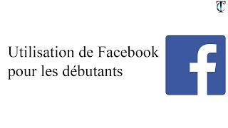 Apprendre Facebook pour les débutants