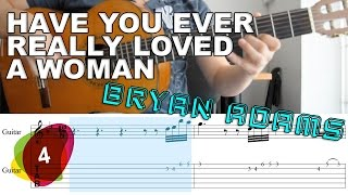 Have You Ever Really Loved A Woman Bryan Adams  - Tutorial Tabs | SOLO #4
