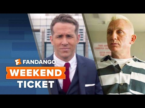 Weekend Ticket - The Hitman's Bodyguard, Logan Lucky, Patti Cake$