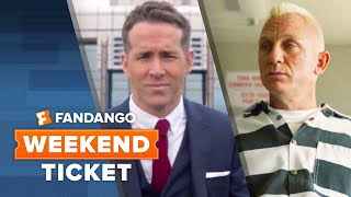 Weekend Ticket - The Hitman's Bodyguard, Logan Lucky, Patti Cake$