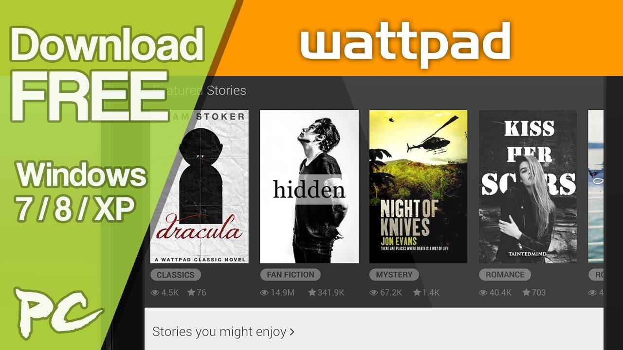 Wattpad App Download Free for Windows Computer