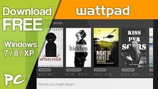 Gambar cover Wattpad App Download Free for Windows Computer