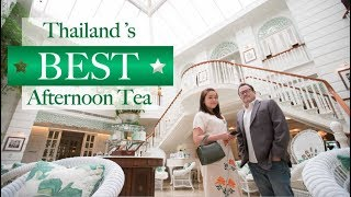 Best Afternoon Tea in Thailand @ Mandarin Oriental Bangkok - Review