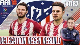 Fifa 18 Atletico Madrid Career Mode - Relegation Regen Rebuild - EP 87 - SIDEWINDER!