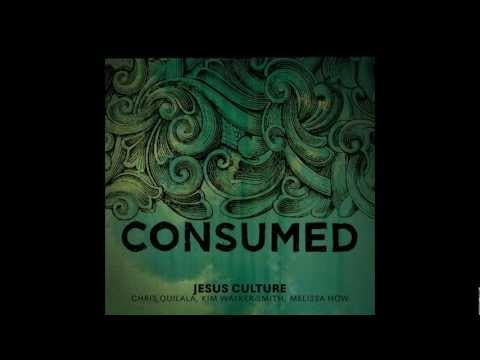 Obsession - Consumed Jesus Culture