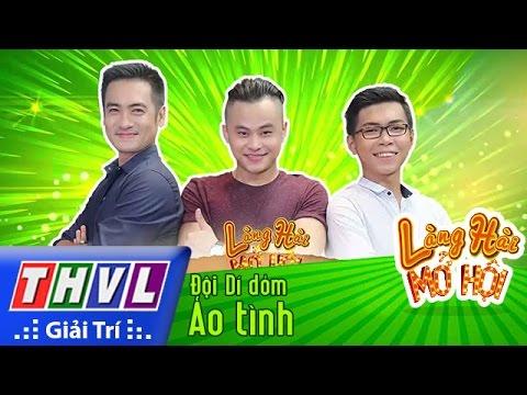 THVL | Làng hài mở hội - Tập 16: Ảo tình - Đội Dí dỏm