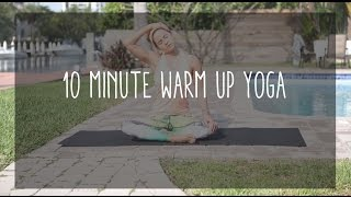 10 minute warm up yoga