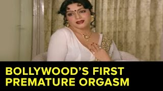 Bollywood's First Premature Orgasm