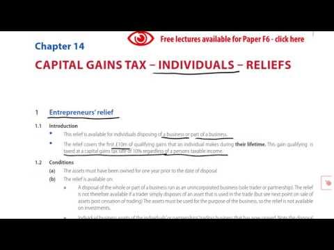ACCA F6 CGT Individuals Reliefs Example 1 - Entrepreneurs' relief