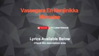Vaseegara En Nenjinikka Minnalae Karaoke