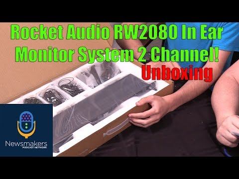 Rocket Audio RW2080 In Ear Monitor System 2 Channel!  Unboxing - Newsmakers Studio