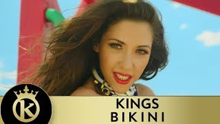 KINGS - Bikini | Μπικίνι - Official Music Video(Join The Kings Subscribe YouTube: http://goo.gl/HXPqzQ Contact Us: https://www.facebook.com/kingsofficialpage Tweet Us: http://www.twitter.com/Kings_band ..., 2015-06-15T17:00:00.000Z)